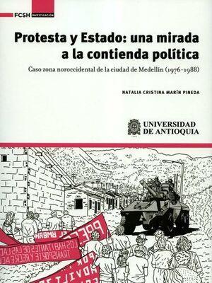 PROTESTA Y ESTADO : UNA MIRADA A LA CONTIENDA POLITICA
