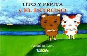 TITO Y PEPITA EL INTRUSO