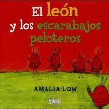 EL LEON Y LOS ESCARABAJOS ESTERCOLEROS