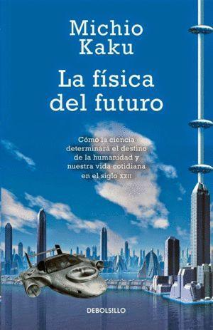 LA FÍSICA DEL FUTURO