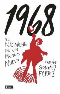 1968 EL NACIMIENTO DE UN NUEVO MUNDO