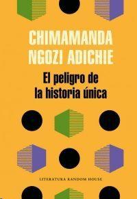 EL PELIGRO DE LA HISTORIA UNICA