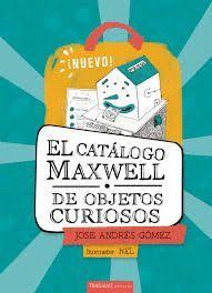 EL CATÁLOGO MAXWELL DE OBJETOS CURIOSOS