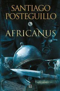 AFRICANUS. EL HIJO DEL CÓNSUL (TRILOGÍA AFRICANUS 1)