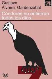 CONDORES NO ENTIERRAN TODOS LOS DIAS EDICION 50 AÑOS