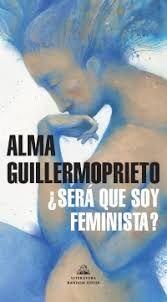 SERA QUE SOY FEMINISTA ?