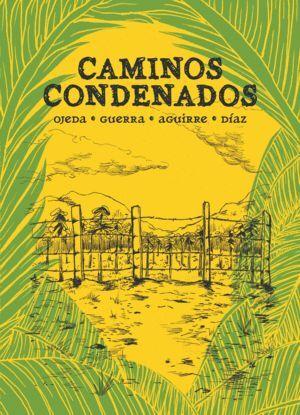 CAMINOS CONDENADOS