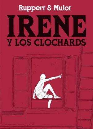 IRENE Y LOS CLOCHARDS