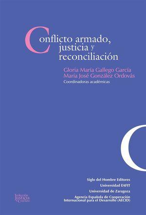 CONFLICTO ARMADO, JUSTICIA Y RECONCILIACION