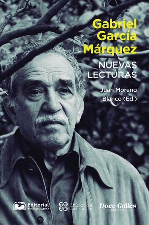 GABRIEL GARCÍA MÁRQUEZ NUEVAS LECTURAS