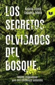 LOS SECRETOS OLVIDADOS DEL BOSQUE