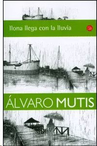 ILONA LLEGA CON LA LLUVIA (PL) A. MUTIS