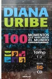 100 MOMENTOS QUE MARCARON EL MUNDO CONTEMPORANEO