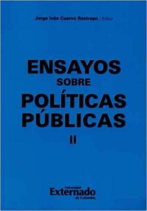 ENSAYOS SOBRE POLITICAS PUBLICAS II