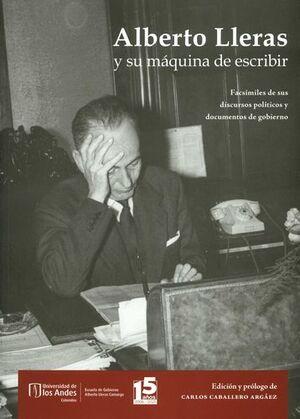 ALBERTO LLERAS Y SU MAQUINA DE ESCRIBIR