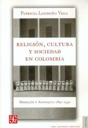 RELIGION, CULTURA Y SOCIEDAD EN COLOMBIA