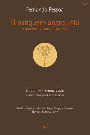 EL BANQUERO ANARQUISTA Y UNA ENTREVISTA SENSACIONAL