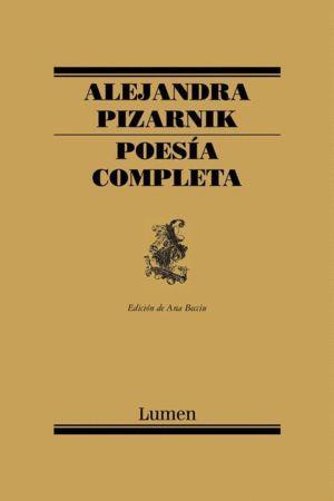POESÍA COMPLETA - ALEJANDRA PIZARNIK