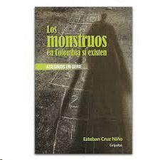 MONSTRUOS EN COLOMBIA SI EXISTEN, LOS - ASESINOS EN SERIE