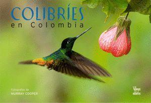 COLIBRIES EN COLOMBIA
