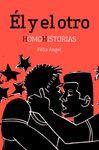 ÉL Y EL OTRO (HOMOHISTORIAS)