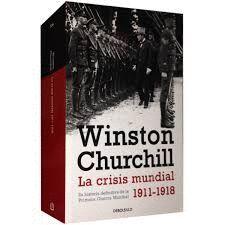 LA CRISIS MUNDIAL1911 - 1918