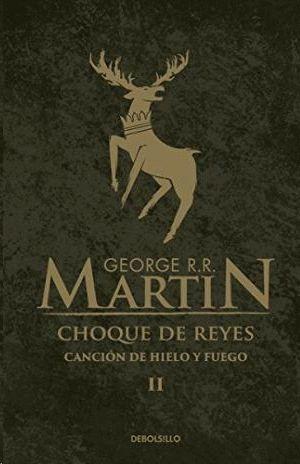 CANCION DE HIELO Y FUERGO II-CHOQUE DE REYES