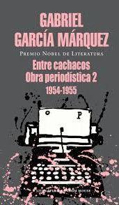ENTRE CACHACOS OBRA PERIODISTICA 2 1954-1955