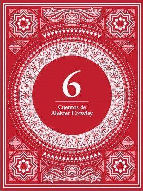 6 CUENTOS DE ALEISTER CROWLEY