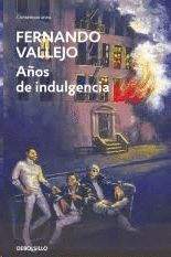 AÑOS DE INDULGENCIA