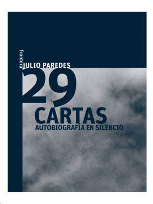 29 CARTAS. AUTOBIOGRAFÍA EN SILENCIO