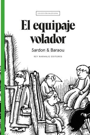 EL EQUIPAJE VOLADOR
