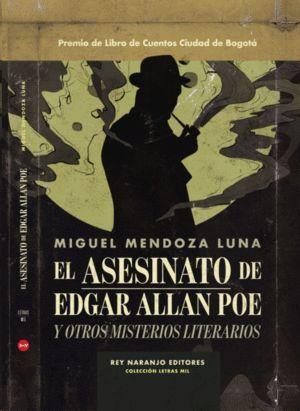 EL ASESINATO DE EDGAR ALLAN POE Y OTROS MISTERIOS LITERARIOS