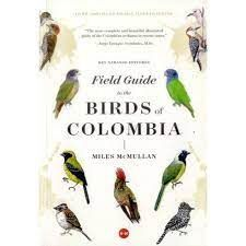 FIELD GUIDE  THE BIRDS OF COLOMBIA