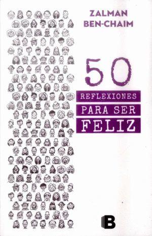 50 REFLEXIONES PARA SER FELIZ