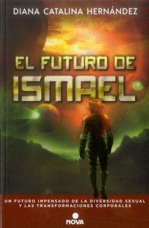 EL FUTURO DE ISMAEL
