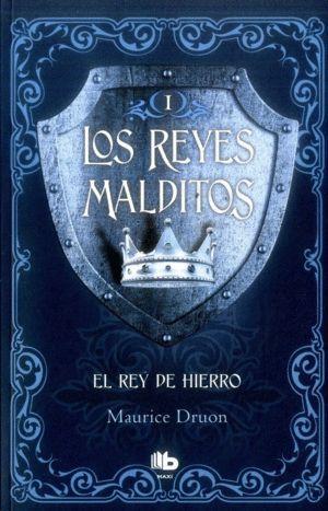 LOS REYES MALDITOS-EL REY DE HIERRO