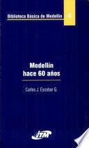 MEDELLIN HACE 60 AÑOS BIBLIOTECA BASICA DE MEDELLIN 4
