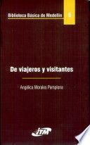 BIBLIOTECA BASICA DE MEDELLIN TOMO 6 DE VIAJEROS Y VISITANTES
