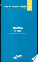 MEDELLIN EN 1932. BIBLIOTECA BASICA DE MEDELLIN 19