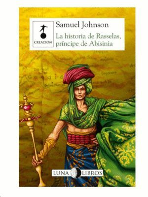 LA HISTORIA DE RASSELAS, PRÍNCIPE DE ABISINIA