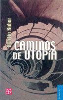 CAMINOS DE UTOPIA