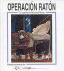 OPERACIÓN RATÓN. UN CUENTO DE BERNARD STONE