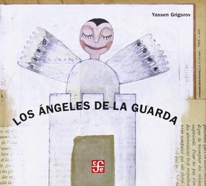 LOS ANGELES DE LA GUARDA