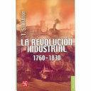 LA REVOLUCION INDUSTRIAL 1760-1830