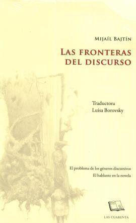 LAS FRONTERAS DEL DISCURSO