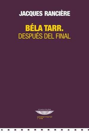 BELA TARR DESPUES DEL FINAL