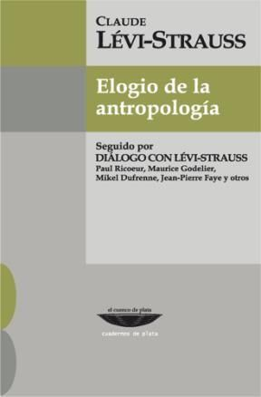 ELOGIO DE LA ANTROPOLOGIA