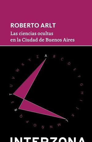 CIENCIAS OCULTAS EN LA CIUDAD DE BUENOS AIRES,LA