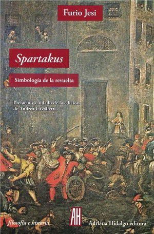 SPARTAKUS. SIMBOLOGÍA DE LA REVUELTA